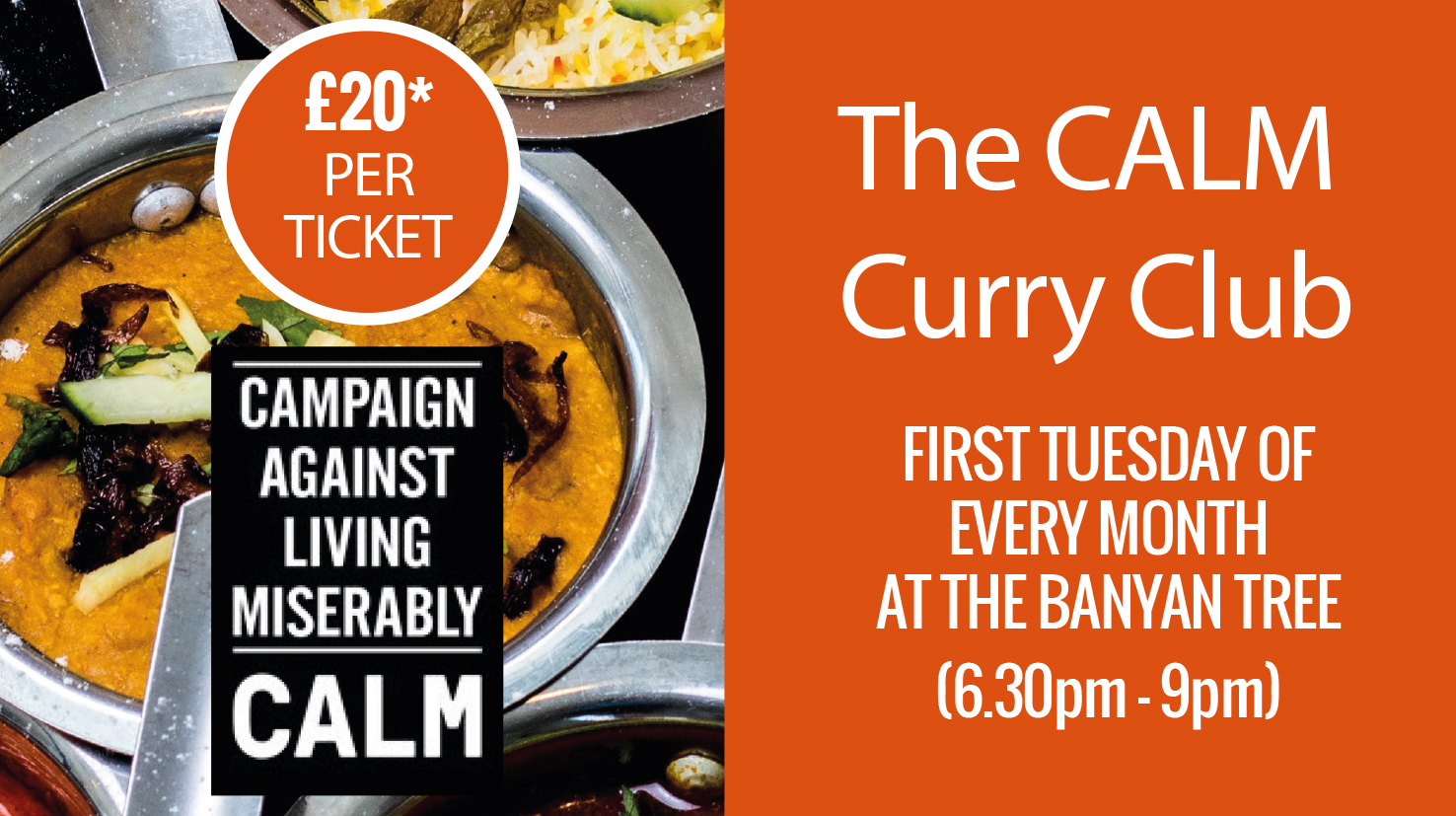 The CALM Curry Club in Peterborough Every Month